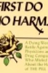 """Natalee S. Greenfield's """"First Do No Harm ..."""""""